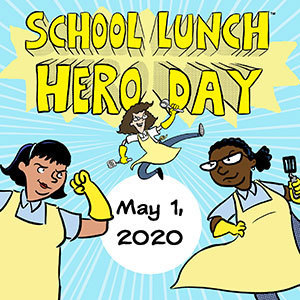school lunch hero appreciation